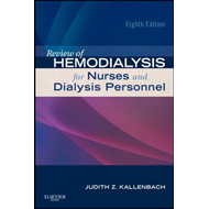 Review of Hemodialysis for Nurses and Dialysis Personnel (BOK)