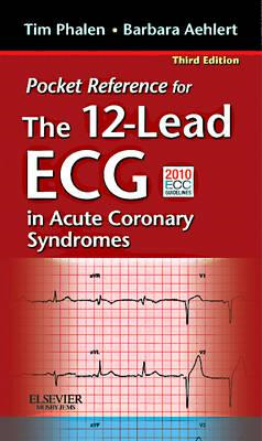 Pocket Reference for The 12-Lead ECG in Acute Coronary Syndr (BOK)