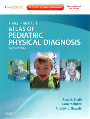 Zitelli and Davis' Atlas of Pediatric Physical Diagnosis (BOK)