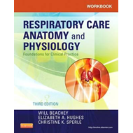 Workbook for Respiratory Care Anatomy and Physiology (BOK)