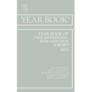Year Book of Otolaryngology - Head and Neck Surgery 2012 (BOK)