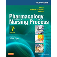 Study Guide for Pharmacology and the Nursing Process (BOK)