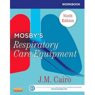 Workbook for Mosby's Respiratory Care Equipment (BOK)