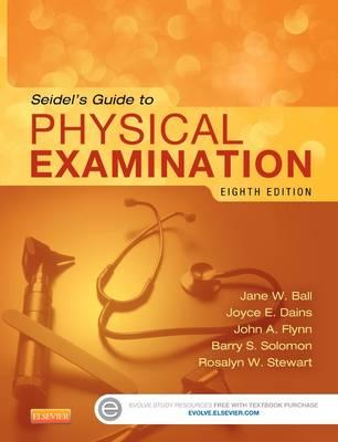 Seidel's Guide to Physical Examination (BOK)