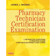 Mosby's Review for the Pharmacy Technician Certification Exa (BOK)