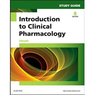 Study Guide for Introduction to Clinical Pharmacology (BOK)