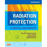 Workbook for Radiation Protection in Medical Radiography (BOK)