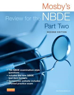 Mosby's Review for the NBDE Part II (BOK)