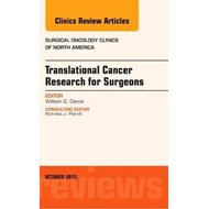 Translational Cancer Research for Surgeons, An Issue of Surg (BOK)