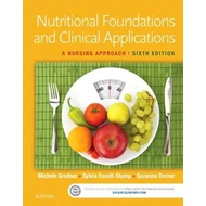 Nutritional Foundations and Clinical Applications (BOK)