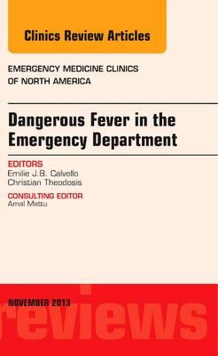 Dangerous Fever in the Emergency Department, An Issue of Eme (BOK)