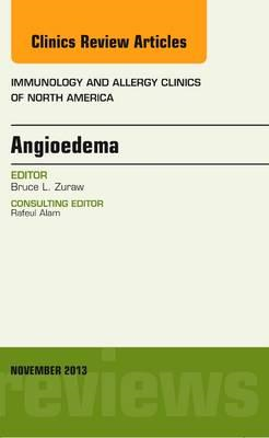 Angioedema, An Issue of Immunology and Allergy Clinics (BOK)