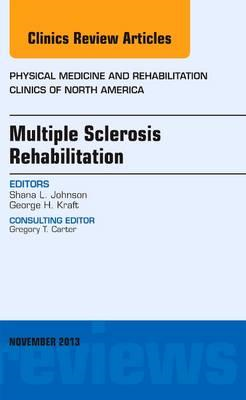 Multiple Sclerosis Rehabilitation, An Issue of Physical Medi (BOK)