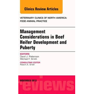Beef Heifer Development, An Issue of Veterinary Clinics: Foo (BOK)