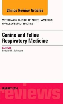 Canine and Feline Respiratory Medicine, An Issue of Veterina (BOK)