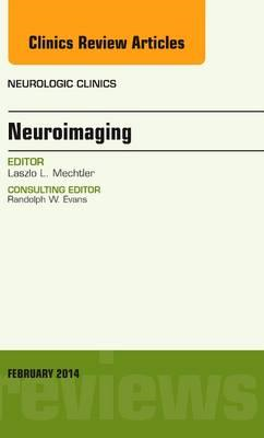Neuroimaging, An Issue of Neurologic Clinics (BOK)
