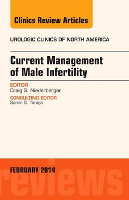 Current Management of Male Infertility, an Issue of Urologic (BOK)