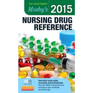 Mosby's 2015 Nursing Drug Reference (BOK)