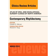 Contemporary Rhytidectomy, An Issue of Atlas of the Oral & M (BOK)