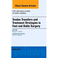 Tendon Transfers and Treatment Strategies in Foot and Ankle (BOK)