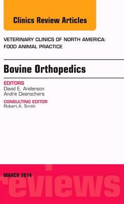 Bovine Orthopedics, An Issue of Veterinary Clinics of North (BOK)