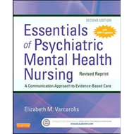 Essentials of Psychiatric Mental Health Nursing - Revised Re (BOK)