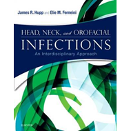 Head, Neck, and Orofacial Infections (BOK)