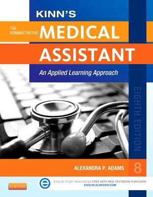 Kinn's the Administrative Medical Assistant with ICD-10 Supp (BOK)