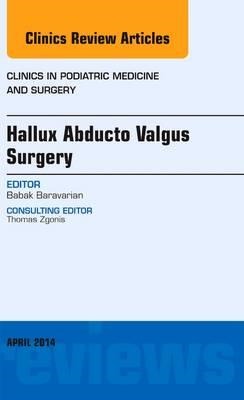 Hallux Abducto Valgus Surgery, An Issue of Clinics in Podiat (BOK)