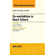 Co-morbidities in Heart Failure, An Issue of Heart Failure C (BOK)