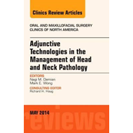 Adjunctive Technologies in the Management of Head and Neck P (BOK)