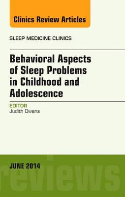 Behavioral Aspects of Sleep Problems in Childhood and Adoles (BOK)