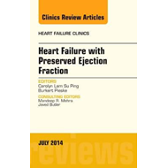 Heart Failure with Preserved Ejection Fraction, An Issue of (BOK)