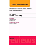Fluid and Electrolyte Therapy, An Issue of Veterinary Clinic (BOK)