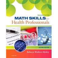 Saunders Math Skills for Health Professionals (BOK)