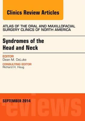 Syndromes of the Head and Neck, An Issue of Atlas of the Ora (BOK)