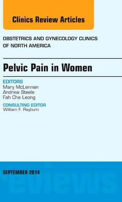 Pelvic Pain in Women, An Issue of Obstetrics and Gynecology (BOK)