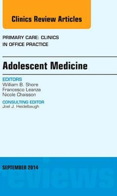 Adolescent Medicine, An Issue of Primary Care: Clinics in Of (BOK)