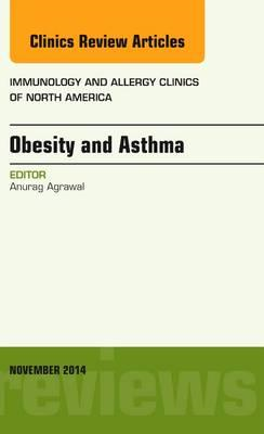 Obesity and Asthma, An Issue of Immunology and Allergy Clini (BOK)
