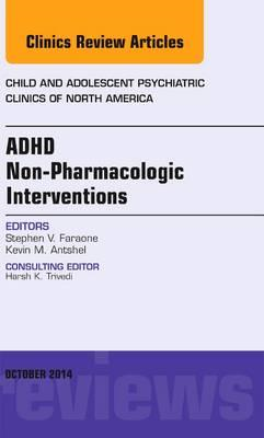 ADHD: Non-Pharmacologic Interventions,  An Issue of Child an (BOK)