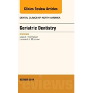 Geriatric Dentistry, An Issue of Dental Clinics of North Ame (BOK)