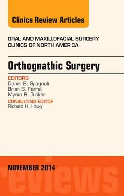Orthognathic Surgery, An Issue of Oral and Maxillofacial Cli (BOK)