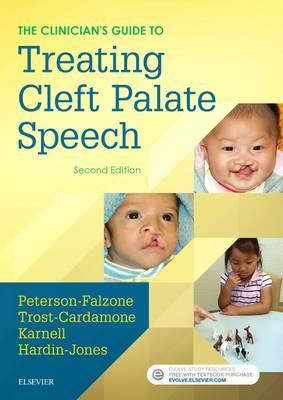 Clinician's Guide to Treating Cleft Palate Speech (BOK)