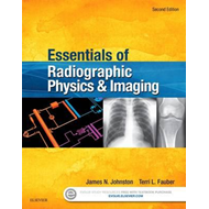 Essentials of Radiographic Physics and Imaging (BOK)
