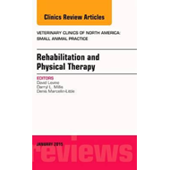 Rehabilitation and Physical Therapy, an Issue of Veterinary (BOK)