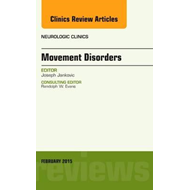 Movement Disorders, An Issue of Neurologic Clinics (BOK)