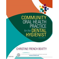 Community Oral Health Practice for the Dental Hygienist (BOK)