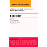 Hematology, An Issue of Veterinary Clinics of North America: (BOK)