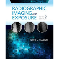 Radiographic Imaging and Exposure (BOK)