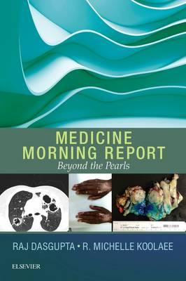 Medicine Morning Report: Beyond the Pearls (BOK)